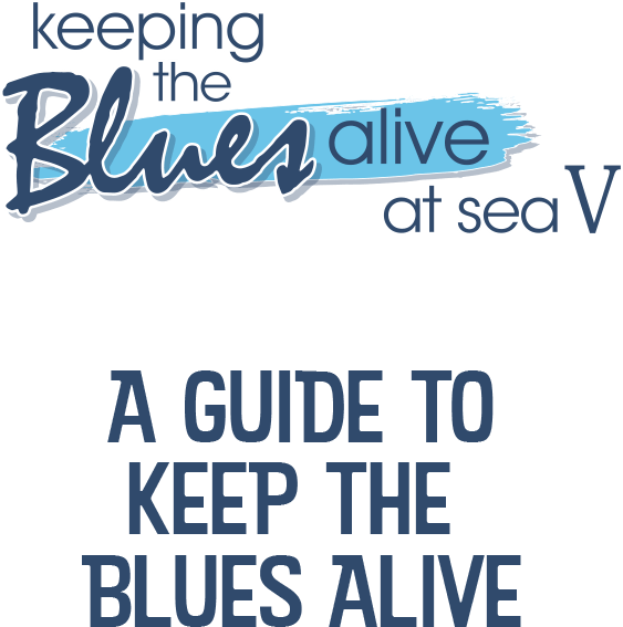 A Guide to Keep the Blues Alive