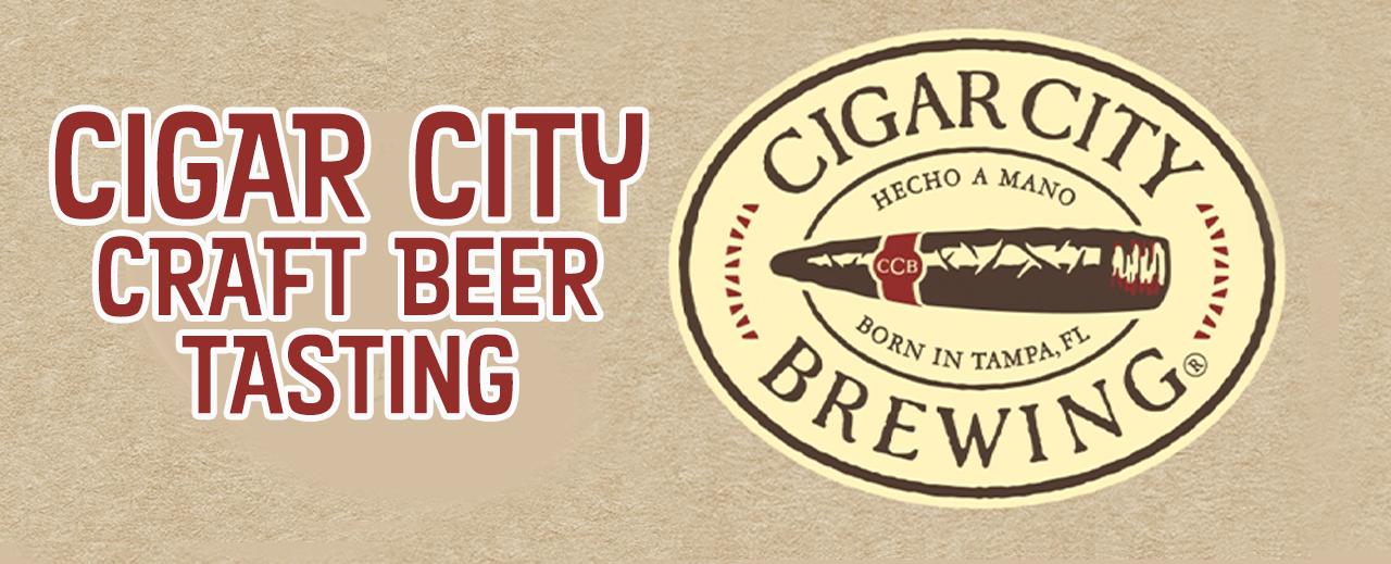 Cigar City Craft Beer Tasting