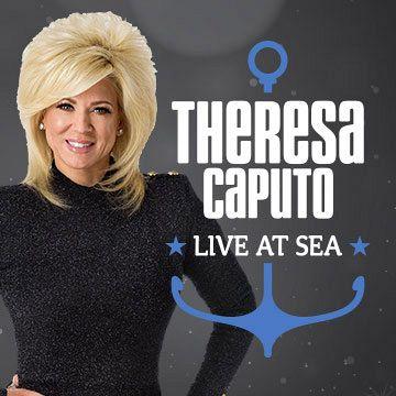 Theresa Caputo Live at Sea