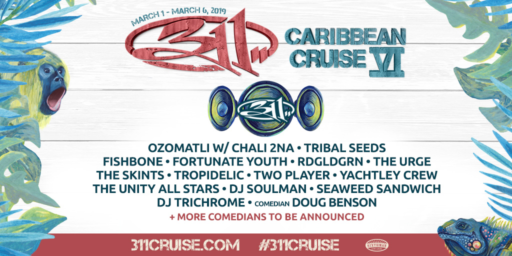 311 Tour Dates 2020 Thanks for sailing on the 311 Caribbean Cruise!